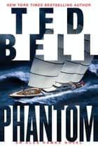 Phantom ebook by Ted Bell