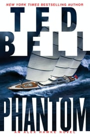 Phantom - An Alex Hawke Novel ebook by Ted Bell