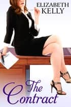 The Contract ebook by Elizabeth Kelly