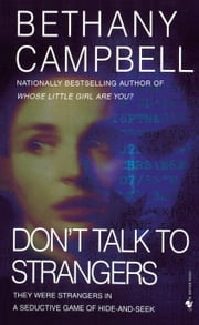 Don't Talk to Strangers ebook by Bethany Campbell