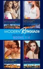 Modern Romance Collection: January 2018 Books 1 -4: Alexei's Passionate Revenge / Prince's Son of Scandal / A Baby to Bind His Bride / A Virgin for a Vow (Mills & Boon e-Book Collections) ebook by Helen Bianchin, Dani Collins, Caitlin Crews,...