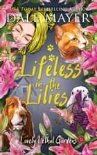 Lifeless in the Lilies ebook by