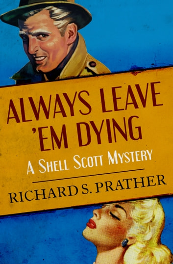 Always Leave 'Em Dying ebook by Richard S. Prather