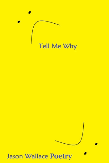 Tell Me Why Ebook