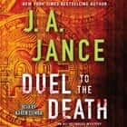 Duel to the Death audiobook by J.A. Jance, Karen Ziemba