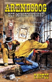 Het monsterverbond ebook by Paul Nowee