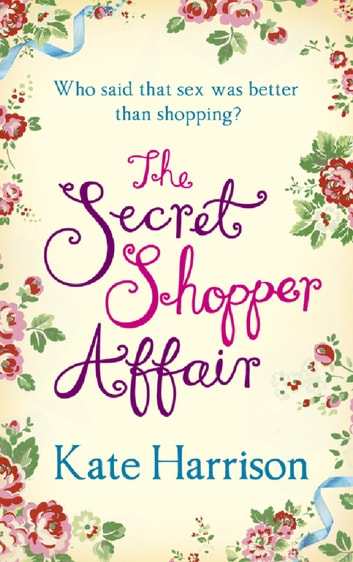 The Secret Shopper Affair ebook by Kate Harrison
