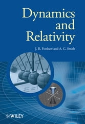Dynamics and Relativity ebook by Jeffrey Forshaw,Gavin Smith