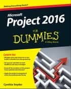 Project 2016 For Dummies eBook by Cynthia Snyder Dionisio