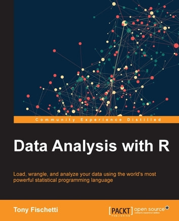 Data Analysis with R ebook by Tony Fischetti