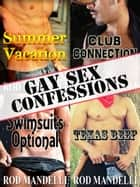 Gay Sex Confessions Story Collection ebook by Rod Mandelli