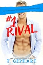 #1 Rival ebook by T Gephart