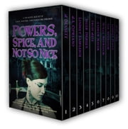 Powers, Spice, And Not So Nice ebook by J Bennett,Andrew Mayer,Lindsey Pogue,Inger Iversen,J.A. Cipriano,Trudi Jaye,Molle McGregor,Judy Teel,Tim McGregor,Lindsey Fairleigh