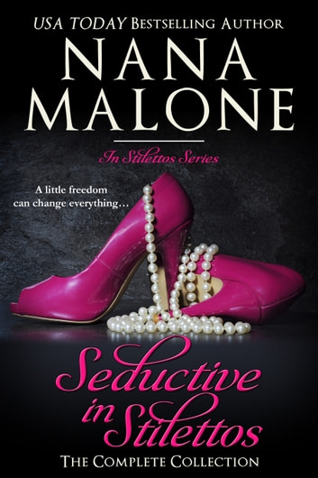Seductive in Stilettos - New Adult | Romantic Comedy 電子書 by Nana Malone