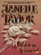 Golden Torment ebook by Janelle Taylor