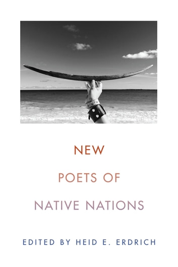 New Poets of Native Nations ebook by Heid E. Erdrich