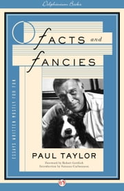 Facts and Fancies - Essays Written Mostly for Fun ebook by Paul Taylor
