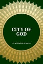 City of God ebook by St. Augustine of Hippo