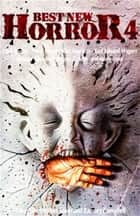 Best new Horror 4 ebook by Ramsey Campbell, Stephen Jones