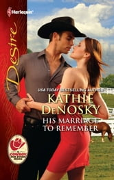 His Marriage to Remember ebook by Kathie DeNosky