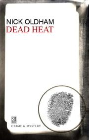 Dead Heat ebook by Nick Oldham