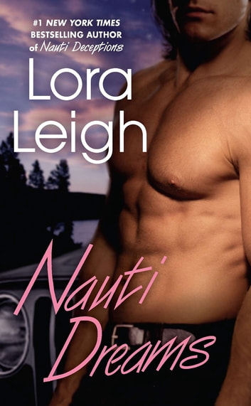 Nauti Dreams ebook by Lora Leigh