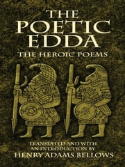 The Poetic Edda ebook by Henry Adams Bellows