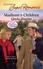 Madison's Children - A Single Dad Romance ebook by Linda Warren
