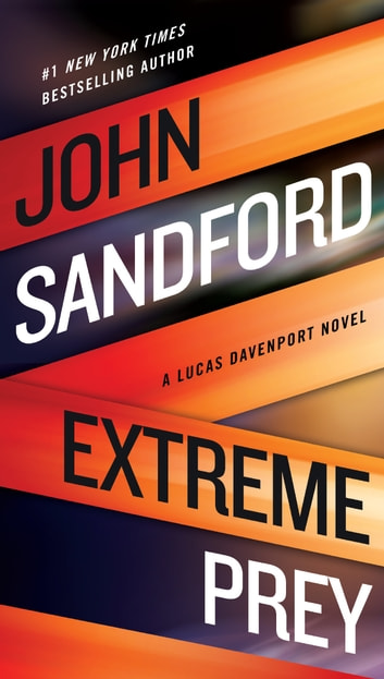 Extreme Prey eBook by John Sandford