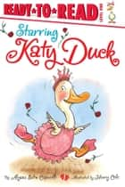 Starring Katy Duck - With Audio Recording ebook by