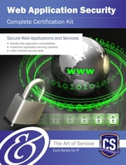 Web Application Security Complete Certification Kit - Core Series for IT ebook by Ivanka Menken