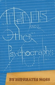 Telos and Other Psychographs ebook by Euphrates Arnaut Moss