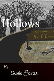 Hollows ebook by Samie Foster
