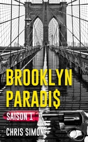 Brooklyn Paradis - Saison 1 ebook by Chris Simon