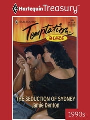 The Seduction of Sydney ebook by Jamie Denton