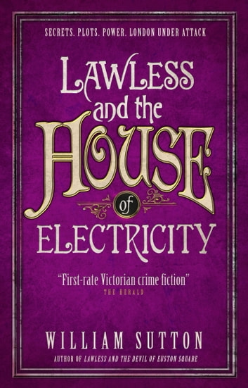 Lawless and the House of Electricity - Lawless 3 ebook by William Sutton