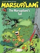 The Marsupilami - Volume 1 - The Marsupilami's tail ebook by Greg, Batem, Franquin