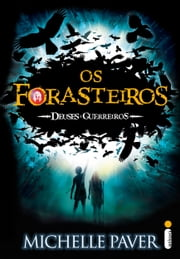 Os forasteiros ebook by Michelle Paver