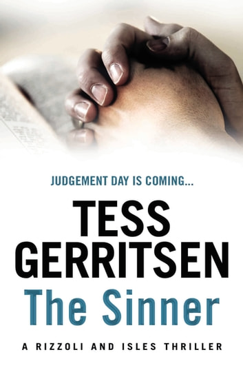 The Sinner - (Rizzoli & Isles series 3) ebook by Tess Gerritsen