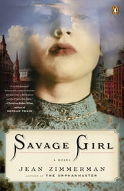 Savage Girl ebook by Jean Zimmerman