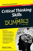 Critical Thinking Skills For Dummies ebook by Martin Cohen