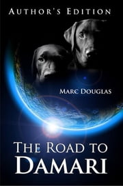 The Road to Damari ebook by Marc Douglas,Carrie Snider