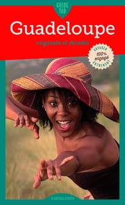 Guadeloupe - Originale et durable ebook by Cécile Lallemand, Elodie Noël