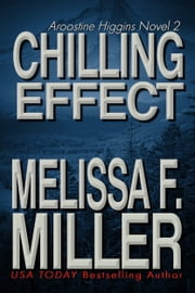 Chilling Effect ebook by Melissa F. Miller