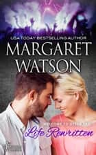 Life Rewritten ebook by Margaret Watson