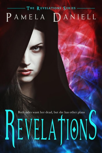Revelations - The Revelations Series, #1 ebook by Pamela Daniell