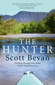The Hunter ebook by Scott Bevan