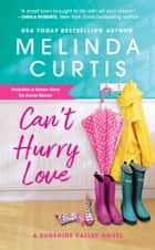 Can't Hurry Love - Includes a bonus novella ebook by Melinda Curtis