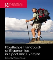 Routledge Handbook of Ergonomics in Sport and Exercise ebook by Youlian Hong