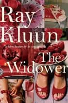 The Widower ebook by Ray Kluun